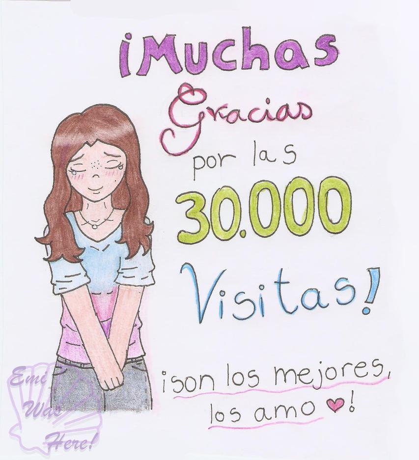 30.000 visitas, 30.000 sonrisas by EmiWasHereEV