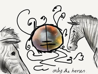 Only The Horses by Pontimus