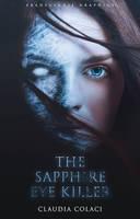 The Sapphire Eye Killer - Wattpad Book Cover by SkaWhiteraven