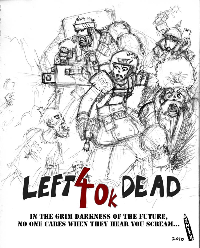 Left-40k-Dead by Sanity-X