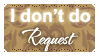 I dont do request by Kazhmiran