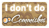 I Don't Do Point Commishes (Stamp) by Kazhmiran