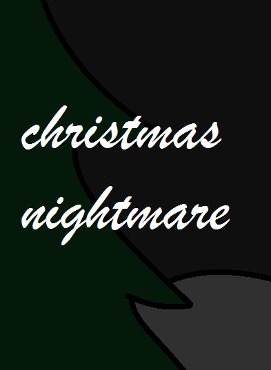 Christmas Nightmare by renathecat