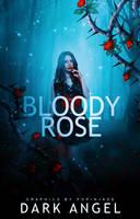 Bloody Rose by Predileighction