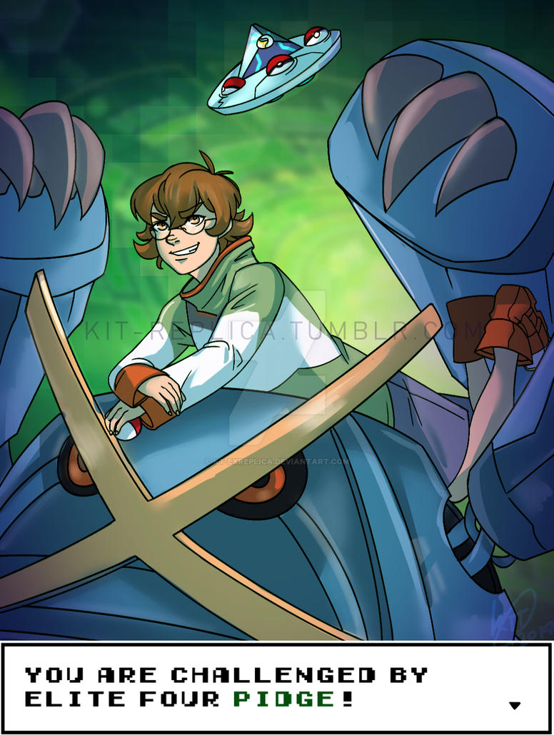 Elite Four Pidge Challenges You! by KT-ExReplica