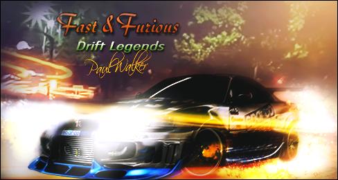 FnF Drift Legends Paul Walker by Cajjun