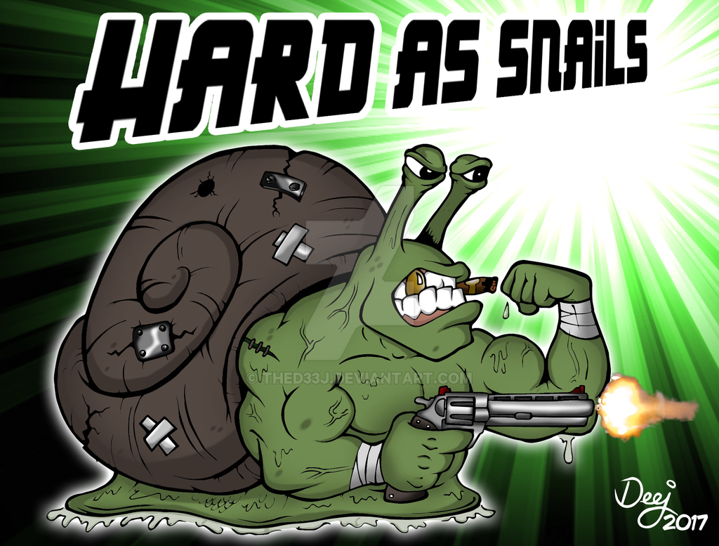 Hard As Snails 2K17 by TheD33J