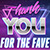 Thank You For The Fave