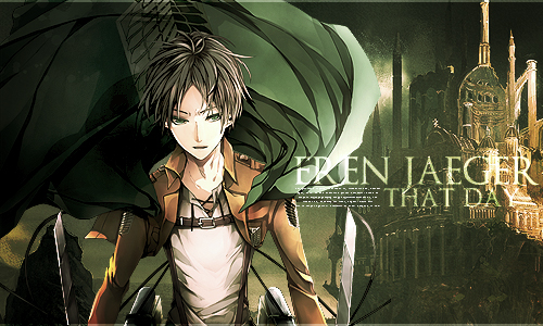 {Eren Jaeger} That day by sky--fall