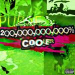Pupae - 200,000,000,000% COOLER - cover art