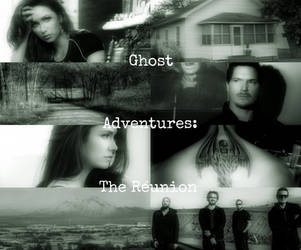 Ghost Adventures: The Reunion - Afraid by WaveSeeker90