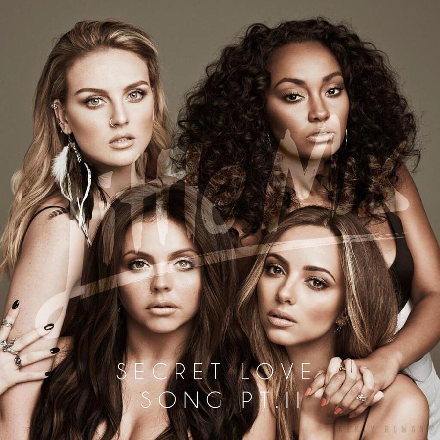 Secret Love Song Pt  II by Little Mix by kerls on DeviantArt