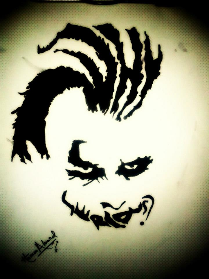 joker why so serious by hamzfahmed on DeviantArt