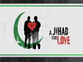 A Jihad For Love by inscape-ART