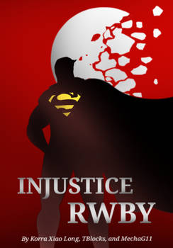 Injustice RWBY Fanfiction Cover Version