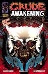 Crude Awakening Cover Variant 1