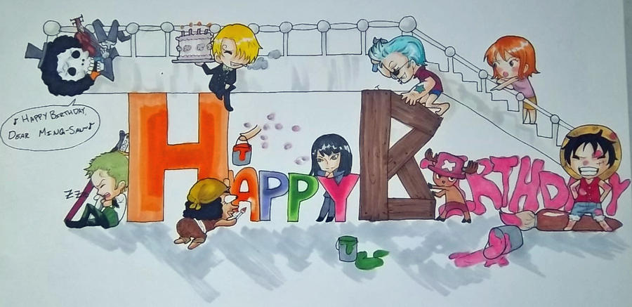 Happy Birthday From the Strawhat Pirates! by MadPandaKira