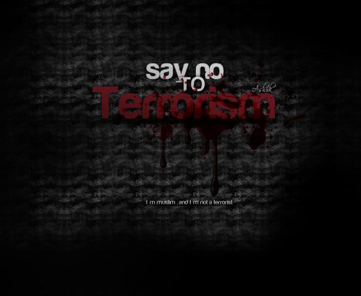 say no to terrorism by muhammedart
