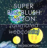 super big blush moon by ajcrwl