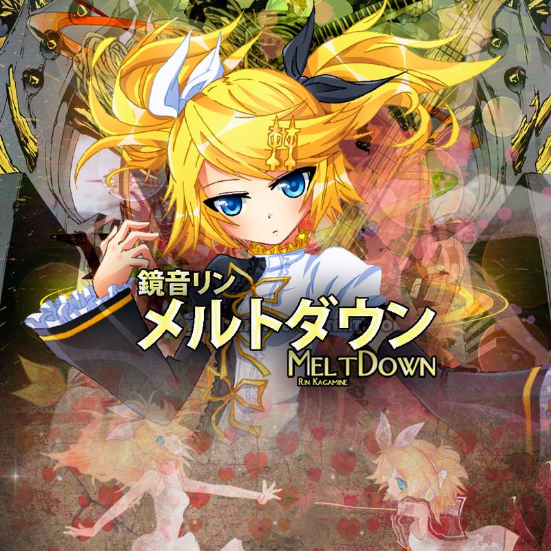 Rin Kagamine - Meltdown by Vocalmaker