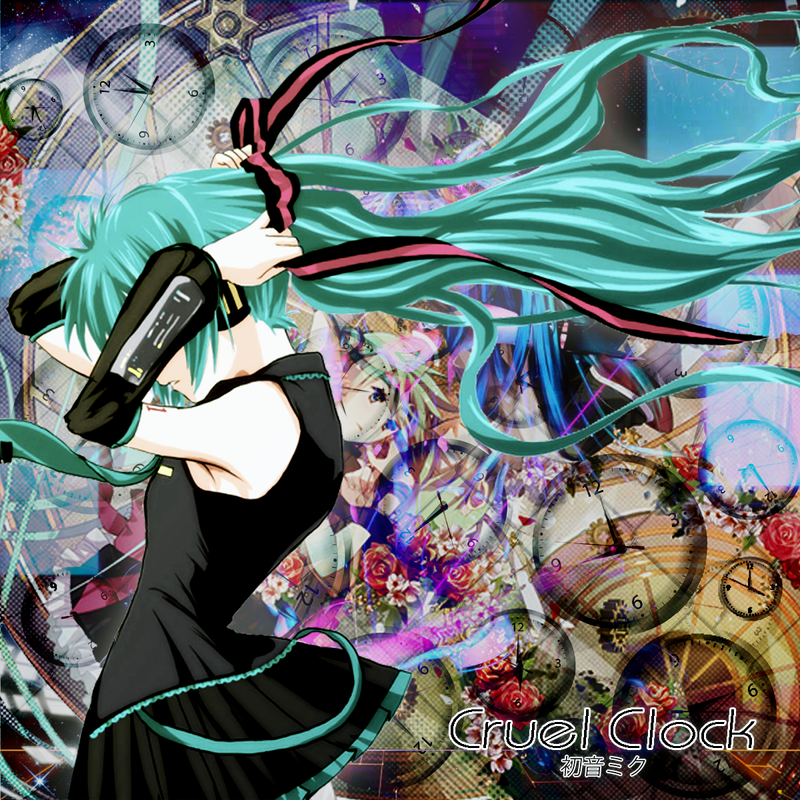 Hatsune Miku . Cruel Clocks by Vocalmaker