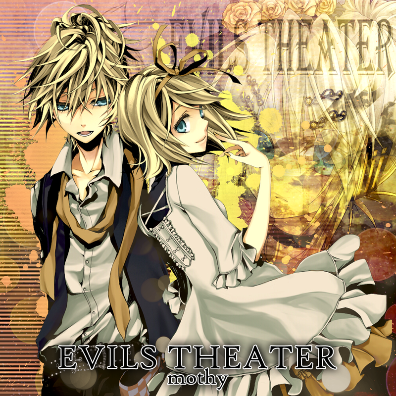 Monthy (Akuno-P) - Evils Theaters by Vocalmaker