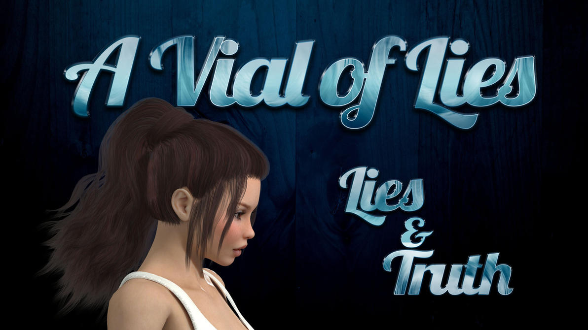 a Vial of Lies - Lies and Truth - Cover by IAmTheTetsu