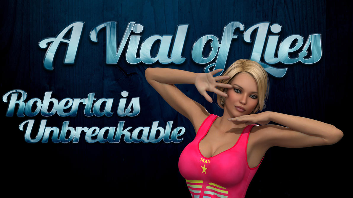 a Vial of Lies 5 - Roberta is Unbreakable - Cover by IAmTheTetsu