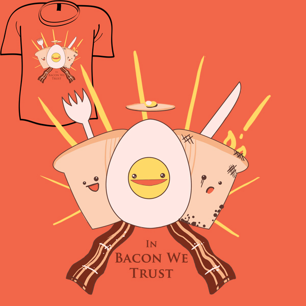 Woot Shirt - In Bacon We Trust