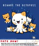 Woot Shirt - Beware The Octopuss
