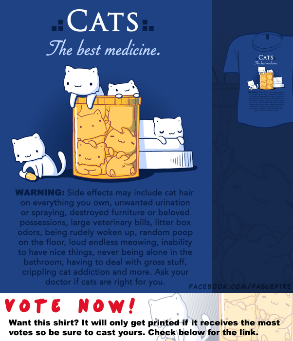 Woot Shirt - Cats Are The Best Medicine by fablefire