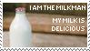 I am the Milkman. My Milk is..
