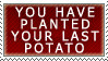 The Last Potato stamp by teblad