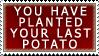 The Last Potato stamp by teblad