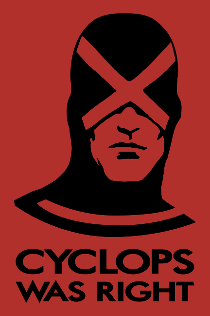 Cyclops was right by Tloessy