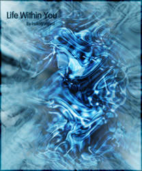Life Within You
