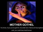 Mother Gothel Motivational Poster