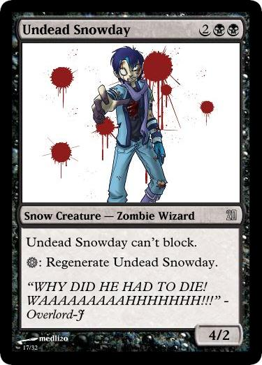MtG: Undead Snowday by Overlord-J