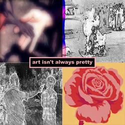 Art Isn't Always Pretty