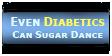 Even Diabetics Can Sugar Dance by WeisseEdelweiss