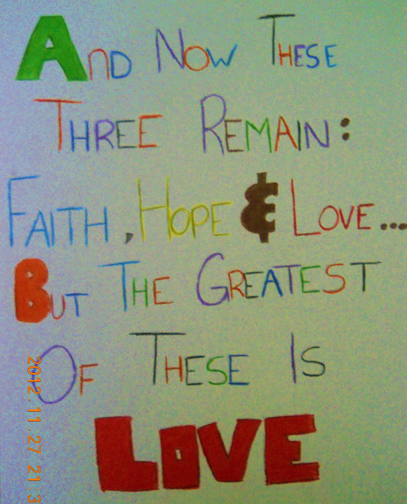 1 Corinthians 13:13 by Monipanesiu