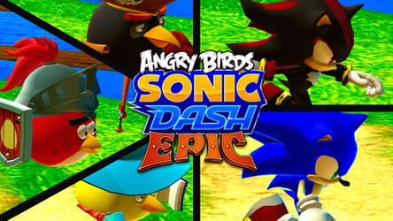 Sonic Dash (Angry Birds Epic)