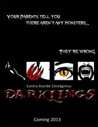 Darklings 2013 Teaser Poster by RavynSoul