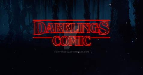 Stranger Darklings Comic by RavynSoul