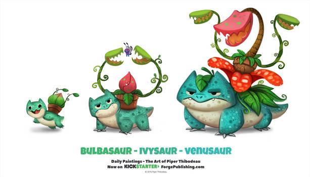 Daily 1316. Bulbasaur/ Ivysaur/ Venusaur