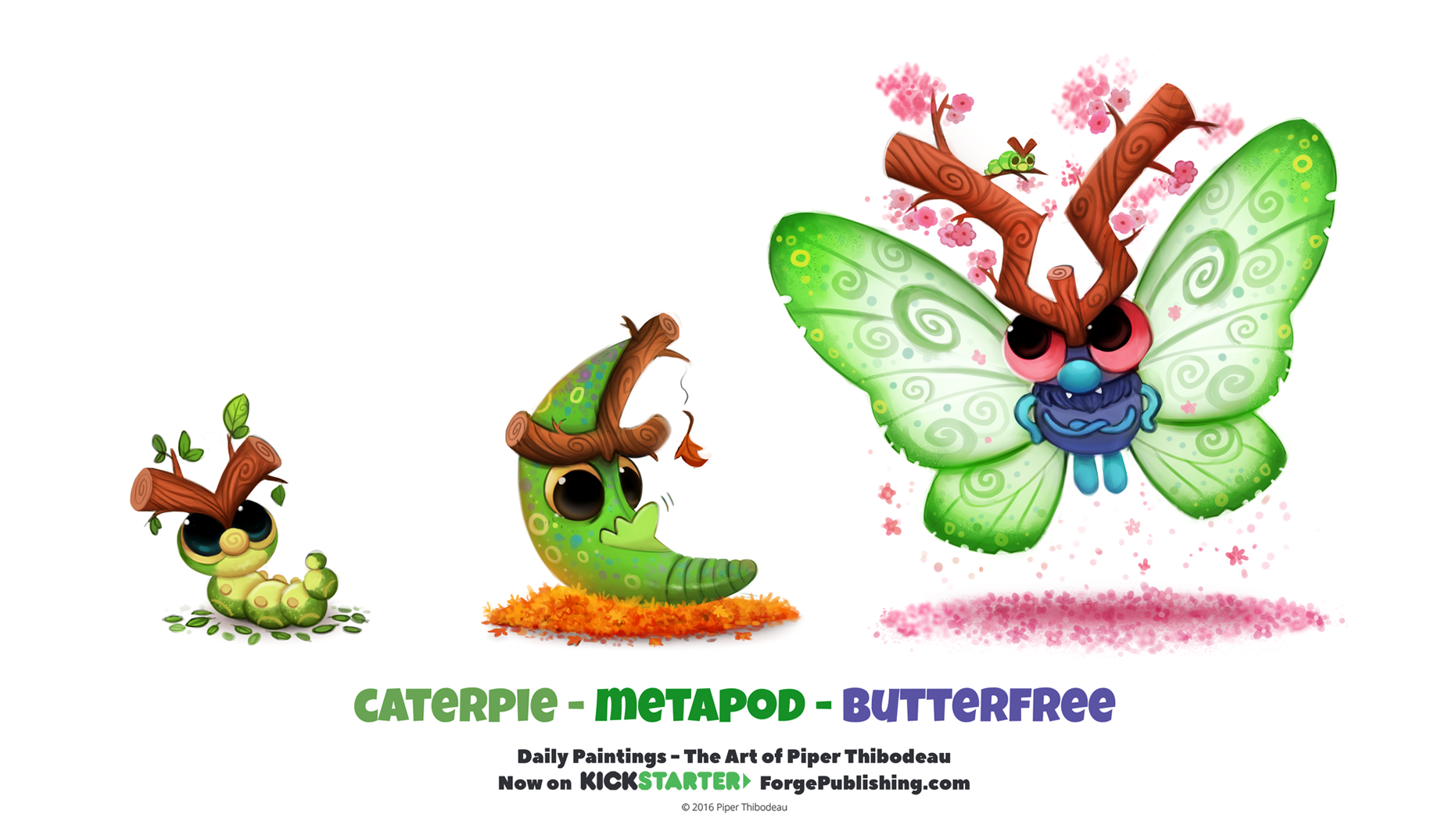 Daily 1325. Caterpie/ Metapod/ Butterfree