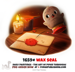 Daily Painting 1659# - Wax Seal