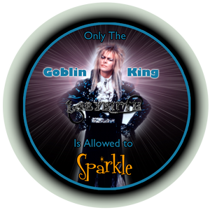 Only the Goblin King...
