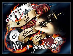 Life's A Gamble Da