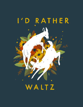 id rather waltz